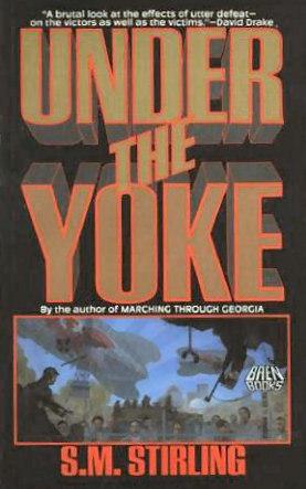 Under the Yoke (Draka, #2)
