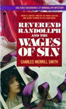Reverend Randollph and the Wages of Sin