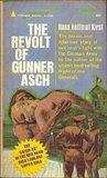 The Revolt of Gunner Asch