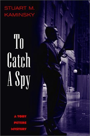 To Catch a Spy (Toby Peters, #22)