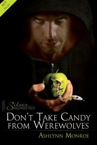 Don't Take Candy from Werewolves by Ashlynn Monroe