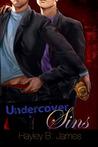Undercover Sins (Secret Sins #1)