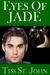 Eyes Of Jade by Tess St. John