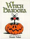 Witch Bazooza by Dennis Nolan
