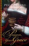 Poison, Your Grace (Simon & Elizabeth, #2)