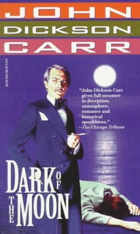 Dark of the Moon (Dr. Gideon Fell, #23)