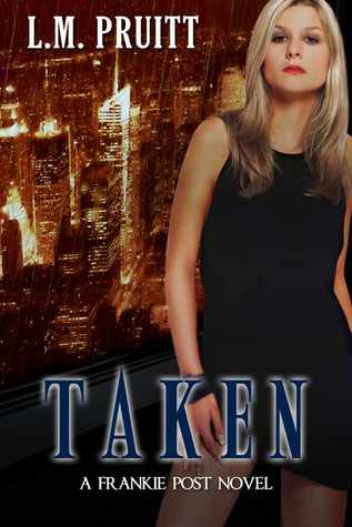 Taken (Frankie Post, #1)