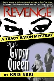 Revenge of the Gypsy Queen by Kris Neri