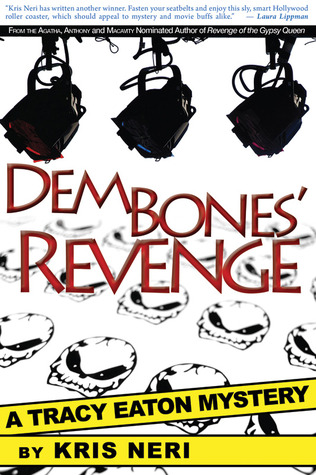 Dem Bones' Revenge by Kris Neri