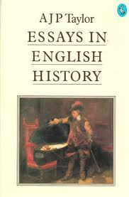 Essays In English History By Ajp Taylor Essays In English History