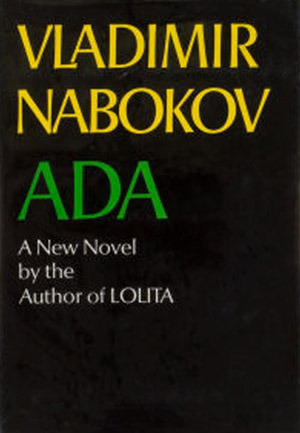Ada Or Ardor A Family Chronicle By Vladimir Nabokov