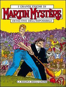 Martin Mystère n. 77: La Regina degli Gnomi