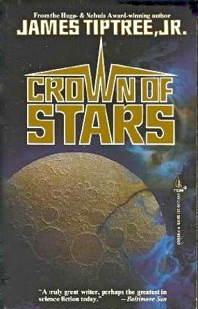 Ebook Crown of Stars by James Tiptree Jr. read!