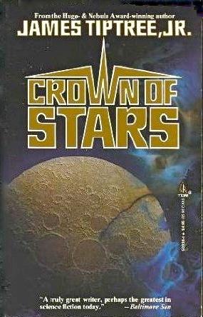 Ebook Crown of Stars by James Tiptree Jr. DOC!
