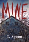 Mine: A Halloween Anthology (T. Spoon Anthologies, #1)