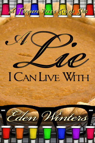 A Lie I Can Live With by Eden Winters