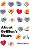 About Griffen's Heart