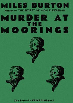 Murder at the Moorings by Miles Burton