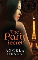 Ebook The Paris Secret by Angela Henry DOC!