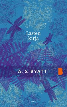 Ebook Lasten kirja by A.S. Byatt TXT!