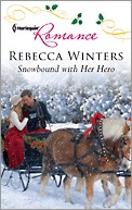 Snowbound with Her Hero by Rebecca Winters
