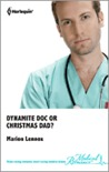 Dynamite Doc or Christmas Dad?