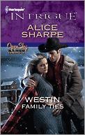 Westin Family Ties by Alice Sharpe