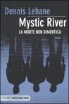 Mystic River. La morte non dimentica