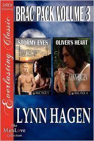 Brac Pack Volume 3: Stormy Eyes & Oliver's Heart