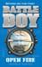 Battle Boy: Open Fire (Batt...