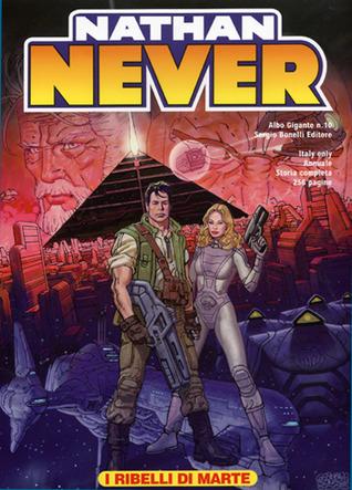Nathan Never Gigante n. 10: I ribelli di Marte
