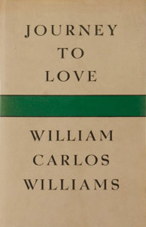 the portrayal of love in asphodel by william carlos williams Asphodel, that greeny flower & other love poems poetry by william carlos williams asphodel, that greeny flower, first published when william carlos williams was seventy-two, forms the heart of this new selection of his love poems.