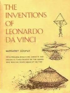 The Inventions Of Leonardo Da Vinci By Margaret Cooper