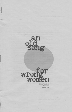 an old song for wrong women by Pablo D'Stair