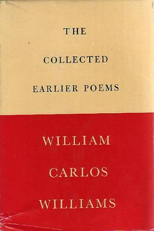 The Collected Earlier Poems