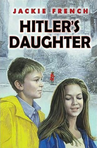 Hitler's Daughter (Hitler Trilogy, #1)
