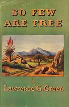 So few are free