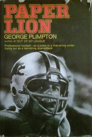Ebook Paper Lion by George Plimpton read!