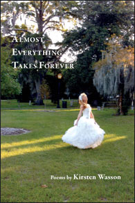 Almost Everything Takes Forever by Kirsten Wasson