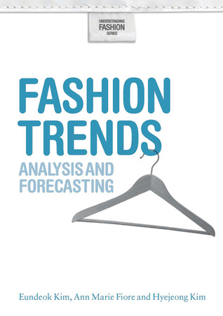 Fashion Trends: Analysis and Forecasting