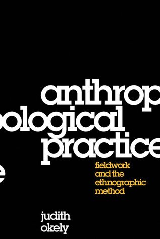 anthropological-practice-fieldwork-and-the-ethnographic-method