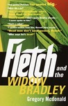 Fletch and the Widow Bradley (Fletch, #4)