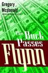 The Buck Passes Flynn (Flynn, #2)
