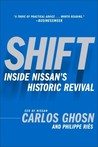 Shift: Inside Nissan's Historic Revival