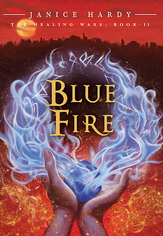 Blue Fire by Janice Hardy