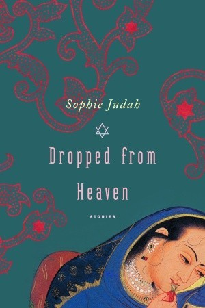 Dropped from Heaven by Sophie Judah