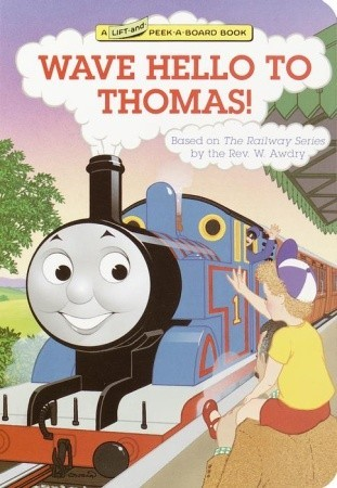 Wave Hello to Thomas! (Lift-and-Peek-a-Board Books)