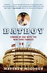 Bat Boy: Coming of Age with the New York Yankees