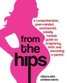 From the Hips by Rebecca Odes