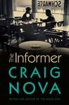 The Informer: A Novel